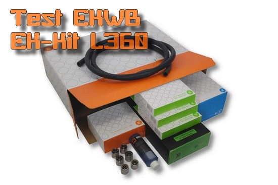 [TEST] EKWB EK-KIT L360 : le kit watercooling