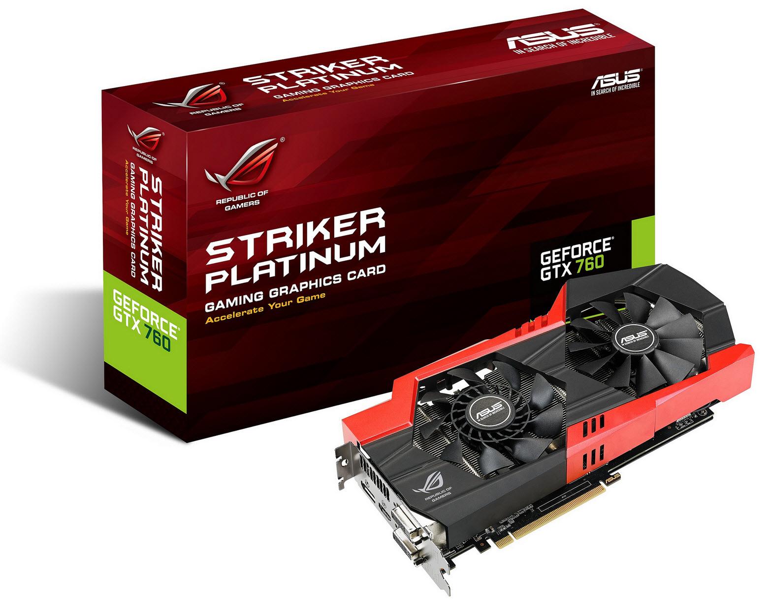 Une ROG Striker GTX 760 Platinum...abordable ?