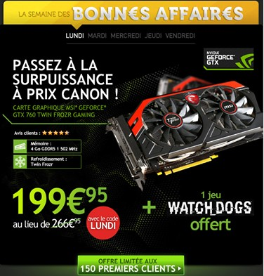 [Bon Plan] La MSI GTX 760 + le jeu Watchdog à 199,95€