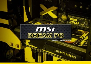 MSI Dream PC masbuskado