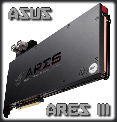 [TEST] Asus ARES III
