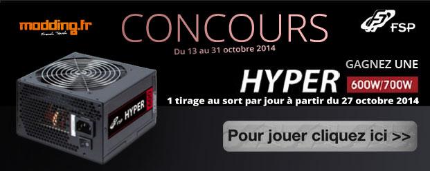 Terminé / [CONCOURS] FSP et Modding.fr vous font gagner 5 alimentations Hyper 600 Watts