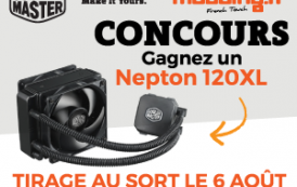 [CONCOURS] Votre AIO COOLER MASTER Nepton 120XL vous attend...