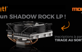 [CONCOURS] Cette semaine on gagne un SHADOW ROCK LP be quiet!