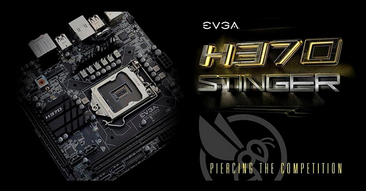 EVGA lance une H370 Stinger Mini-ITX
