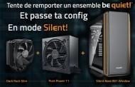 [concours] Passe en mode Silent! avec be quiet!