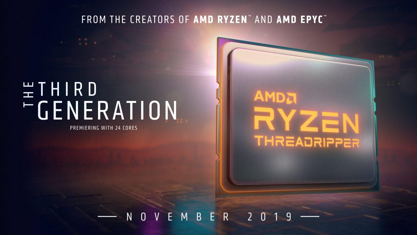 Threadripper 3 pour novembre et Ryzen 9 3950X retardé